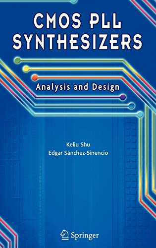 Big Sale Best Cheap Deals CMOS PLL Synthesizers: Analysis and Design (The Springer International Series in Engineering and Computer Science)