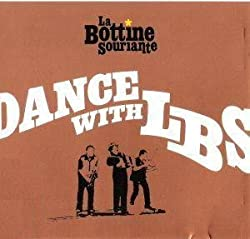 Dance With Lbs by La Bottine Souriante
