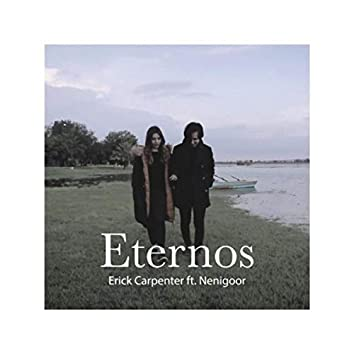 Eternos (feat. Nenigoor)