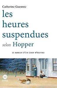 Les heures suspendues selon Hopper par Catherine Guennec
