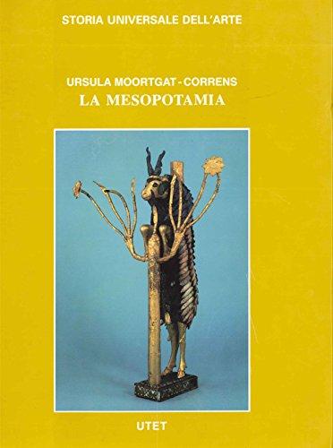 Le civiltà antiche e primitive. La Mesopotamia