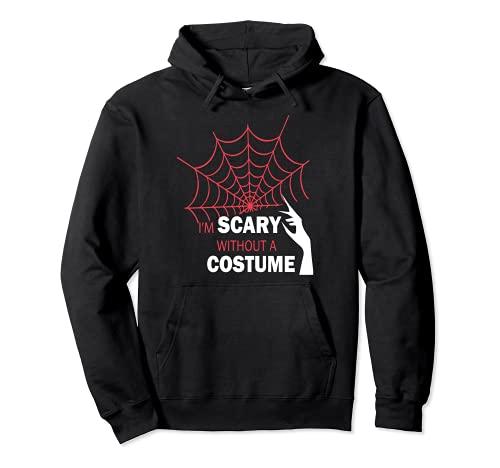 Halloween me da miedo sin disfraz Sudadera con Capucha