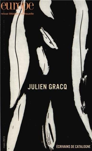 Europe, N° 1007, Mars 2013 : Julien Gracq