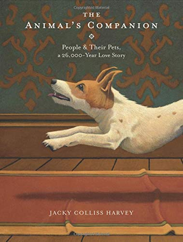 The Animal's Companion: People & Their Pets, a 26,000-Year Love Story