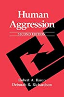 Human Aggression (Perspectives in Social Psychology)