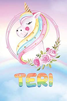 Paperback Teri : Teri's Unicorn Personal Custom Named Diary Planner Perpetual Calander Notebook Journal 6x9 Personalized Customized Gift for Someone Who's Surname Is Teri or First Name Is Teri Book