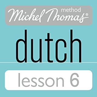 Michel Thomas Beginner Dutch, Lesson 6 cover art