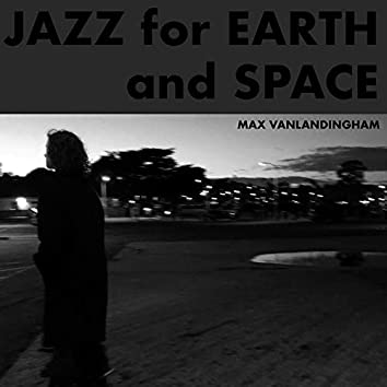 Jazz for Earth and Space