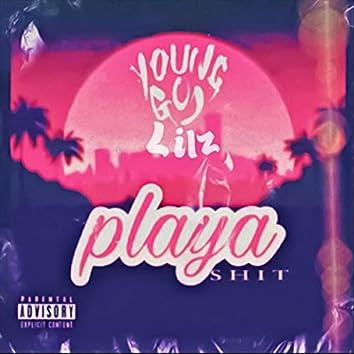 Playa Shit