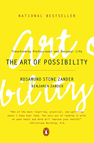 The Art of Possibility: Transforming Professional and Personal Life by [Rosamund Stone Zander, Benjamin Zander]