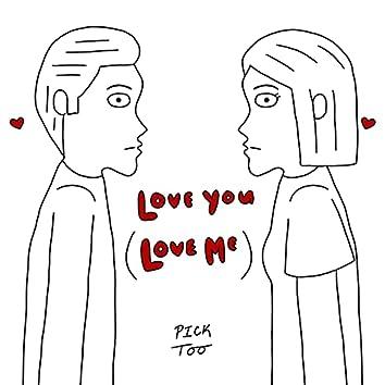 Love You (Love Me)