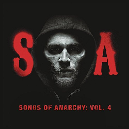 Songs of Anarchy, Vol. 4 (Music from Sons of Anarchy) by Various Artists