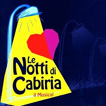 Le notti di Cabiria: il musical