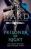 Prisoner of Night (The Black Dagger Brotherhood World) (English Edition)