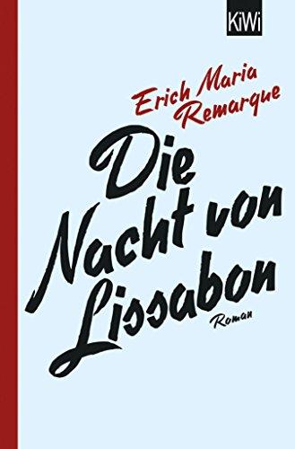 Die Nacht von Lissabon: Roman (German Edition)