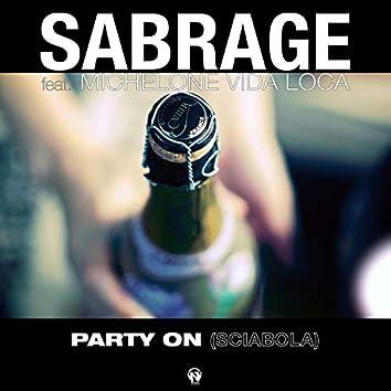 Party On (Sciabola)