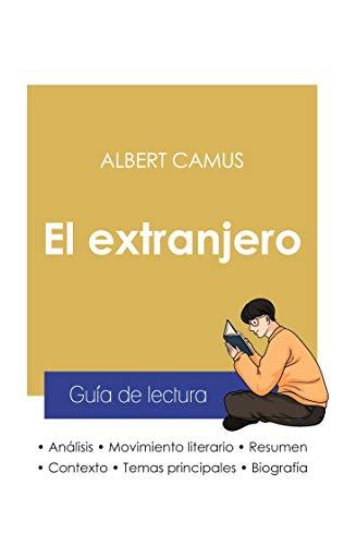 Guía de lectura El extranjero de Albert Camus (análisis literario de referencia y resumen completo)