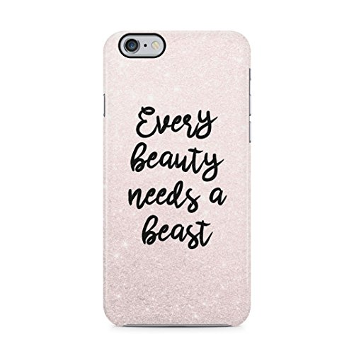 Matching Every Beauty Needs A Beast Couple Girlfriend And Boyfriend Gifts for Girlfriend Custodia Protettiva in Plastica Rigida Case Cover Compatible with iPhone 6 / 6s Case