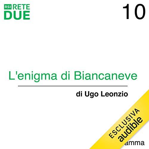Couverture de L'enigma di Biancaneve 10