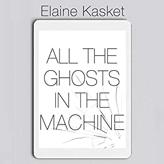 All the Ghosts in the Machine cover art