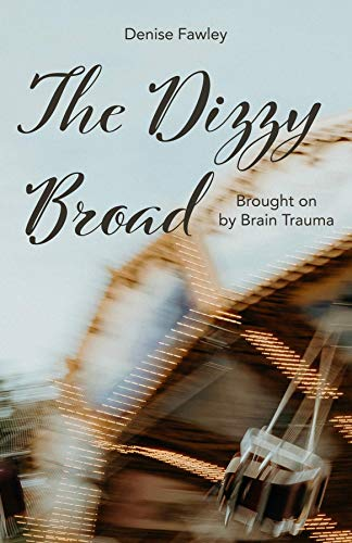 The Dizzy Broad (English Edition)