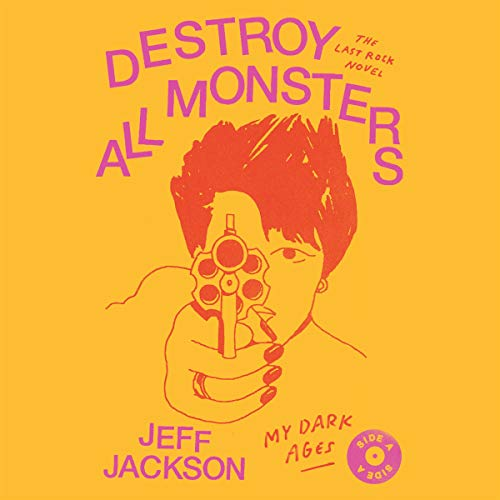 Destroy All Monsters audiobook cover art