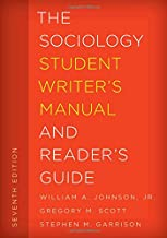 The Sociology Student Writer's Manual and Reader's Guide (The Student Writer's Manual: A Guide to Reading and Writing)