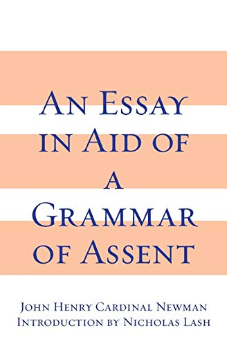 Essay in Aid of A Grammar of Assent, An
