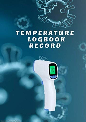 TEMPERATURE LOGBOOK RECORD: this logbook allows you to track your temperature samples. with more than 90 pages useful for companies, hotels, bars, coffee restaurants