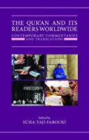 The Qur'an and Its Readers Worldwide: Contemporary Commentaries and Translations (Qur'anic Studies)