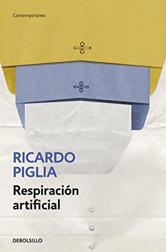 Respiración artificial (Spanish Edition)
