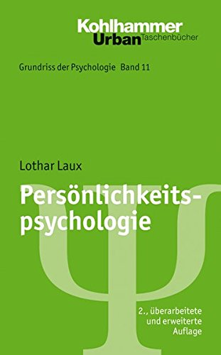 Grundriss der Psychologie: Persönlichkeitspsychologie (Urban-Taschenbücher, Band 560)