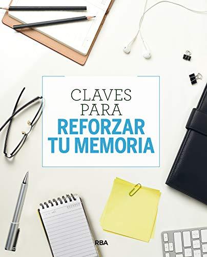 Claves para reforzar tu memoria (PRÁCTICA)