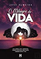 O Milagre da Vida (Portuguese Edition)