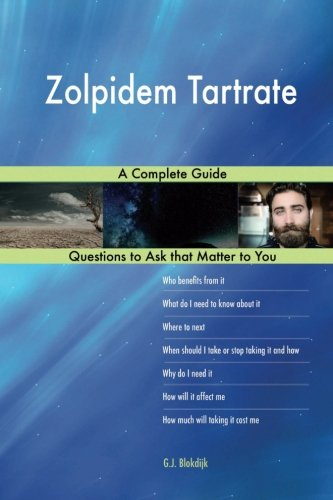 Zolpidem Tartrate; A Complete Guide