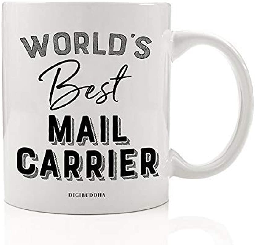 World S Best Mail Carrier Beverage Mug Gift Idea Christmas Thank You Present To Postal Delivery Postman Postwoman Route Deliveries Letters Packages 11oz Ceramic Coffee Or Tea Cup Digibuddha DM0412