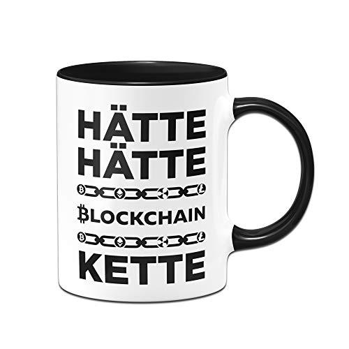 Tasse mit Spruch Hätte Hätte Blockchainkette Kaffetasse Bitcoin, Etherum, Litecoin - Blockchain - Kryptowährung