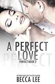 A Perfect Love by [Becca Lee, Hot Tree Editing]