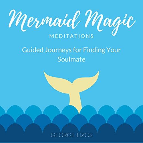 Mermaid Magic Meditations audiobook cover art