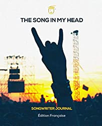 The Song In My Head: Songwriter Journal