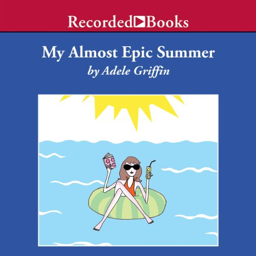 My Almost Epic Summer audiobook cover art