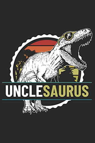 UncleSaurus: Blank Lined Notebook Journal Dinosaur Gift for Uncle Design Cover