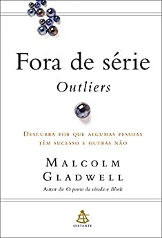 Fora de série - Outliers (Portuguese Edition) by [Malcolm Gladwell]