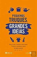Pequenos Truques, Grandes Ideias (Portuguese Edition)
