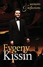 Best evgeny kissin book Reviews