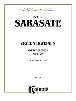Zigeunerweisen (Gypsy Melodies), Op. 20: For Violin and Piano (Kalmus Edition) (English Edition)