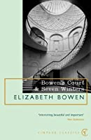 Bowen's Court & Seven Winters by Elizabeth Bowen(1999-05-01)