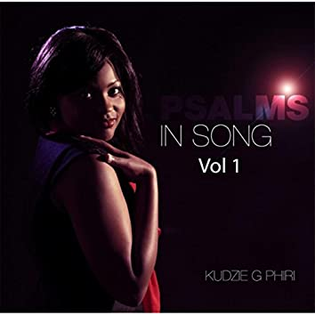 Psalms in Song, Vol. 1 (feat. Faith Nunurai)