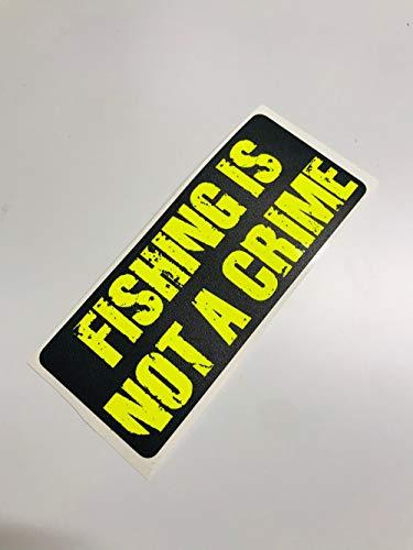 Schönheits Shop Fishing is not a Crime Autoaufkleber Neon Gelb UV Sticker Decal Angeln Tacklebox Angelaufkleber