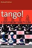 Tango! A Dynamic Answer To 1d4 (everyman Chess)-Palliser, Richard
